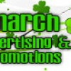 March Advertising and Promotions