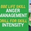 March   Month 9   BBE Life Lesson: Anger Management     Drill for Skill: Intensity