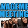 Management Meeting for August 2017