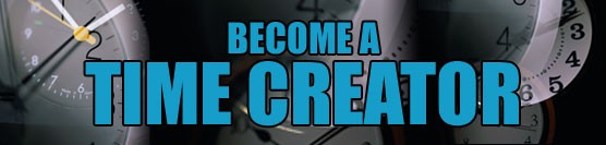 Become a Time Creator