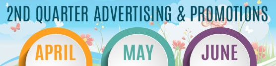 2nd Quarter Advertising and Promotions